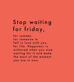 Stop waiting for…