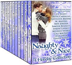 Naughty & Nice: A Holiday Collection by J. S. Scott, http://www.amazon.co.uk/dp/B00O3X311A/ref=cm_sw_r_pi_dp_Qi2Cub1X0GNR8