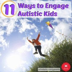Tips to help parents better understand and engage children diagnosed with Autism Spectrum Disorder (ASD).