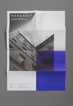Another example of nice integragtion of folds into design, by Studio Small. Margaret Howell print poster/flyer The rich blue takes up exactly one quarter of the layout.