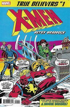 Uncanny X-Men Comic 1 Betsy Braddock Classic Reprint True Believers Claremont Comic Book Covers, Comic Books Art, Comic Art, Book Art, X Men, Britain, Believe, Comics, Classic