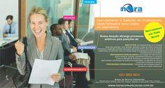 #Recrutamento e Seleção www.noracomunicacao.com.br  #empregos #trabalho #vagas #estágios