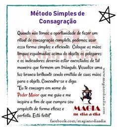 Magia no Dia a Dia: Método Simples de Consagração Wiccan, Magick, Witchcraft, Meditation Crystals, Zen Yoga, Tarot Spreads, Spirit Guides, Book Of Shadows, Reiki