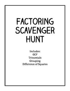 Add this algebra 2 activity to your lesson plans this week factoring scavenger hunt gcf trinomials difference of squares grouping fandeluxe Choice Image