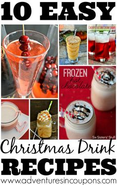 10 Easy Christmas Drink Recipes that are perfect for any holiday party or just a night spent cuddling around the tree!