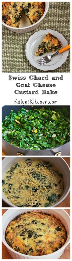 This Swiss Chard and Goat Cheese Custard Bake is a nice treat when you have overnight guests or just want a breakfast that's a little more special than usual. #LowCarb #GlutenFree #MeatlessMonday  [from KalynsKitchen.com]