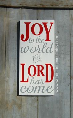 Joy to the World the lotd has come a Wooden by WordsForTheSoul