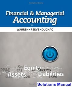 Pin by gubert flores on education pinterest solutions manual for financial and managerial accounting 12th edition by warren fandeluxe
