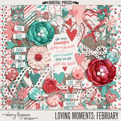 Loving Moments: February Kit