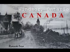 windsor-ontario-canada by Immigroup via Slideshare
