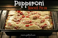 Pepperoni Biscuit Pizza {Recipe}