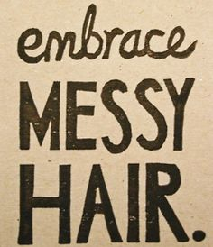 THE LIFETIME MOTO!! Just Kidding I'm too lazy to do my hair