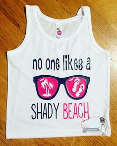 Baby Bodysuit, No one likes a shady beach, Custom, Funny, baby shower, bodysuit, 4th of July, infant, baby, one, tank top