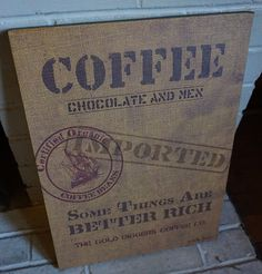 CHOCOLATE COFFEE BEANS & MEN IMPORTED CANVAS COFFEE BAG - CAFE SHOP KITCHEN SIGN #OhioWholesale #RusticPrimitive