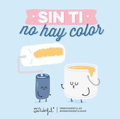 mr wonderful: sin ti, no hay color. Its A Wonderful Life, Wonderful Things, Cute Quotes, Funny Quotes, Cute Love, My Love, Inspirational Phrases, Love Phrases, Funny Images