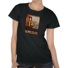 1920s Rome Travel Women's T-shirt available at www.zazzle.com/americanbannedtshirt