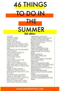 46 things to do with kids during the summer. Fun summer activity ideas for kids. Need help figuring out what to do with your kids during summer break? Here is a list of outdoor and indoor activities to do during the summer with kids. A fun way to keep your kids busy during the summer