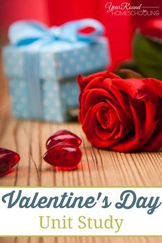 Valentine's Day Unit Study - Year Round Homeschooling