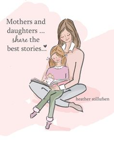 Mom and Daughter Art - Story Time Art - Mom and Daughter Art - Art for Moms - Inspirational Art for Women - Art for girls rooms Mom Quotes From Daughter, Mother Daughter Quotes, Mom And Dad, My Beautiful Daughter, Daughter Love, Art Story, Story Time, Mothers Love, My Baby Girl