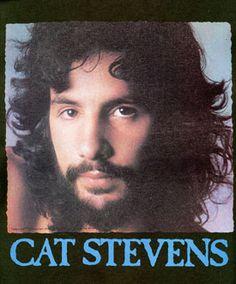 Cat Stevens (When he was still Cat Stevens)!