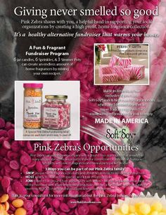 Pink Zebra has an awesome fundraiser program where the charity, group or individual receives 40% of sales!  You do NOT have to be a business to qualify for this program.  You can join Pink Zebra, raise money AND earn an income.  www.pinkzebrahome.com/Ohcolormepink