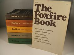 The Foxfire Books are a wealth of information.  Thank goodness that this information has been recorded from the old-timers in Appalachia.  These folks knew how to survive.  Read, enjoy the stories, folklore and learn.  Written by the students who also did the interviews.  Great photos too.