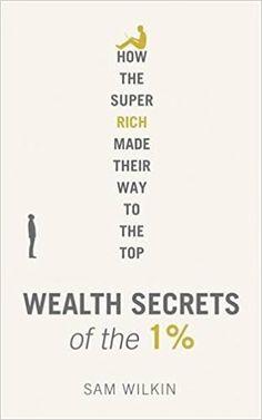 Wealth Secrets of the 1%: Amazon.it: Sam Wilkin: Libri in altre lingue