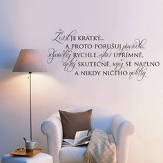 Quotes, Design, Home Decor, Loga, Baby Ideas, Home Decoration, Quotations, Decoration Home, Room Decor