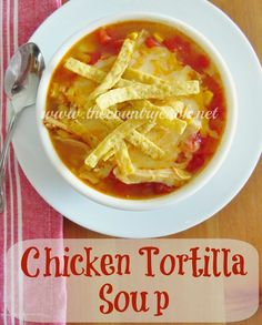 The Country Cook: Crock Pot Chicken Tortilla Soup