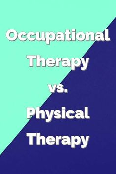 What's the difference between occupational therapy and physical therapy? We cover the big differences here. Hand Therapy, Physical Therapy, Speech Therapy, Activities Of Daily Living, Activities For Adults, Occupational Therapy Activities, Occupational Therapist, Acute Care Hospital, Infant Lesson Plans