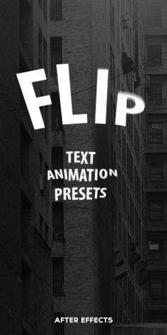 16 Flip Text Animation Presets for After Effects