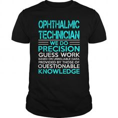 OPHTHALMIC TECHNICIAN - WEDO OLD LIST T5 T-SHIRTS, HOODIES, SWEATSHIRT (22.99$ ==► Shopping Now)