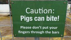 Sign from the pig enclosure