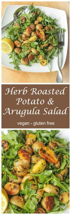Herb Roasted Potato & Arugula Salad with a simple squeeze of fresh lemon…