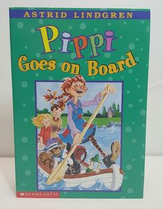 Pippi Goes on Board by Astrid Lindgren Paperback Scholastic NEW. #Scholastic