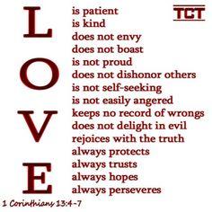 'Love' as in 1 Corinthians 13:4-7 www.tct.tv
