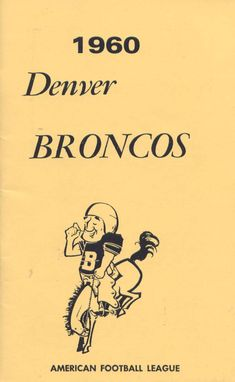 Media Guide 1960 // 1960 (4-9-1) // Head Coach: Frank Filchock // AFL West Finish: 4th