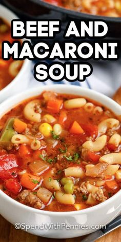Beef and Macaroni soup is a hearty weeknight meal. Ready in 35 minutes it is made with ground beef, mixed veggies, a flavorful tomato broth, and macaroni! Serve sprinkled with cheese and side of garlic toast. recipes with ground beef Macaroni Soup Recipes, Beef Macaroni, Beef Soup Recipes, Ground Beef Recipes, Cooking Recipes, Beef Soup Crockpot, Macaroni Salad, Salad Recipes, Soup With Ground Beef