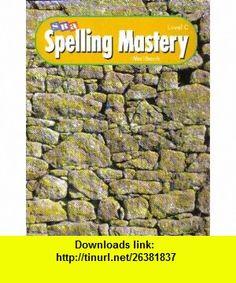 SRA Spelling Mastery Workbook Level C (9780026876254) Robert Dixon, Siegfried Engelmann , ISBN-10: 0026876256  , ISBN-13: 978-0026876254 ,  , tutorials , pdf , ebook , torrent , downloads , rapidshare , filesonic , hotfile , megaupload , fileserve