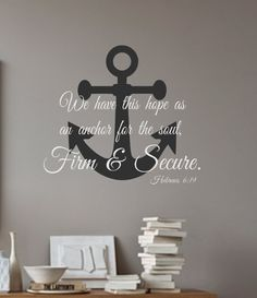 An Anchor for the Soul-Hebrews 6:19- Vinyl Wall Decal- Nautical- Bathroom- Bedroom- Home Decor- Wall Decal by landbgraphics on Etsy