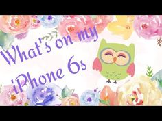 What's On My iPhone 6s 2016//My First Video   makeup fashion youtube reviews beauty apps