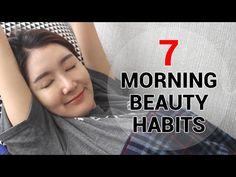 Eunice's Beauty Habit : 7 Morning Beauty Habits - YouTube