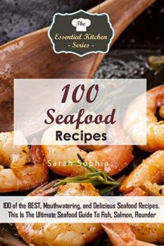 The dash diet fish and seafood cookbook pdf cookbooks 100 seafood recipes 100 of the best and most delicious seafood recipes combined in an forumfinder Choice Image