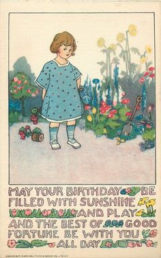 MAY YOUR BIRTHDAY BE FILLED WITH SUNSHINE AND PLAY AND THE BEST OF GOOD FORTUNE BE WITH YOU ALL DAY