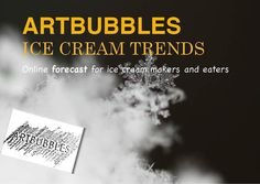 Ice Cream Trends    It's here!!  My Ice cream trends forecast. Take a look at http://slidesha.re/MJKnHX. Please share and enjoy.
