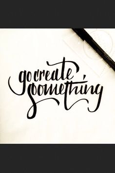 Create something beautiful