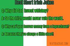 A few shorts about the Irish. Best Short Jokes, Irish Jokes, Borrow Money, Shorts, Funny, Quotes, Crafts, Humor, Health
