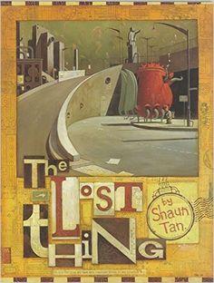 Lost Thing: Amazon.de: Shaun Tan: Fremdsprachige Bücher