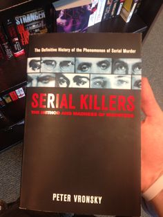 Probably the best book out there on serial killers.