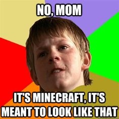 Parents just don't understand! http://www.minecraftwiz.com